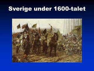 Sverige under 1600-talet