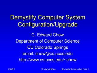 Demystify Computer System Configuration/Upgrade