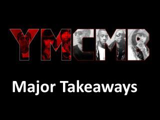 Major Takeaways