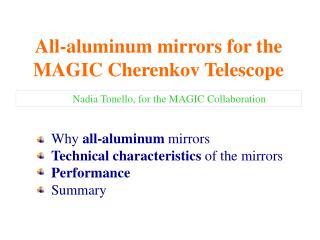 All-aluminum mirrors for the MAGIC Cherenkov Telescope