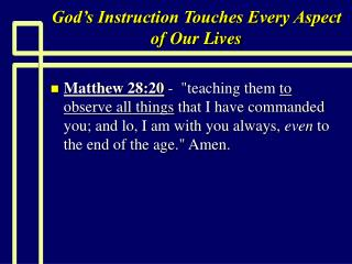 God's Instruction Touches Every Aspect of Our Lives