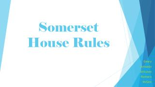 Somerset House Rules