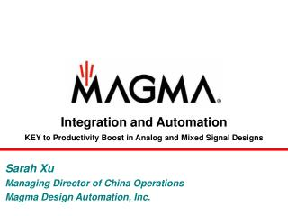 Integration and Automation KEY to Productivity Boost in Analog and Mixed Signal Designs
