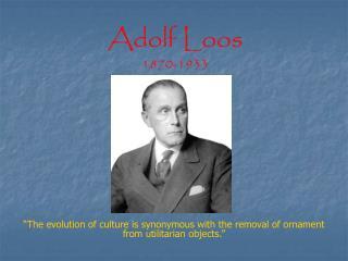 Adolf Loos 1870-1933