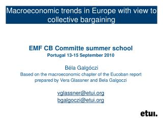 Macroeconomic trends in Europe with view to collective bargaining