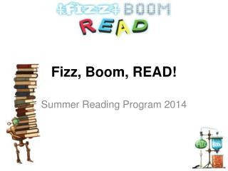 Fizz, Boom, READ!