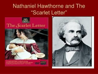 "Nathaniel Hawthorne and The ""Scarlet Letter"""