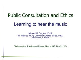 Public Consultation and Ethics