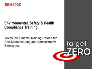Environmental, Safety  Health Compliance Training