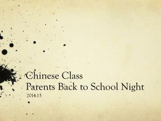 Chinese Class Parents Back to School Night
