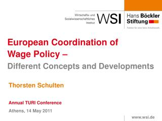 European Coordination of  Wage Policy –  Different Concepts and Developments