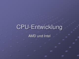 CPU-Entwicklung