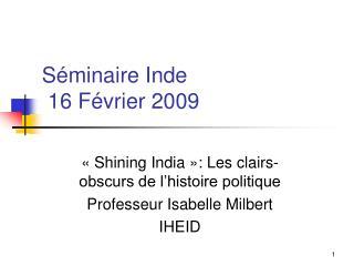 Séminaire Inde  16 Février 2009