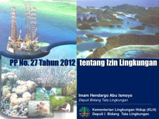 Kementerian Lingkungan  Hidup (KLH) Deputi I  Bidang  Tata Lingkungan