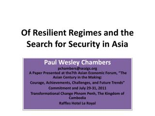 Of Resilient Regimes and the Search for Security in Asia