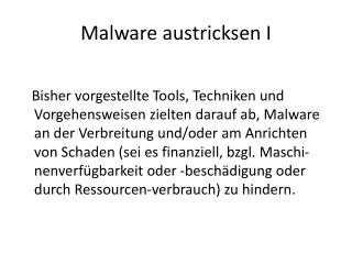 Malware austricksen I