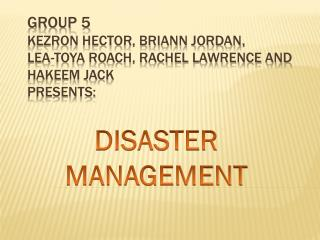 GROUP 5 KEZRON HECTOR, BRIANN JORDAN,  LEA-TOYA ROACH, RACHEL LAWRENCE and HAKEEM JACK PRESENTS: