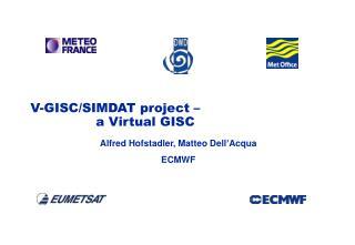 V-GISC/SIMDAT project –  a Virtual GISC