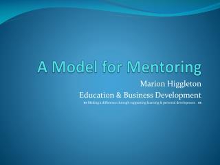 A Model for Mentoring
