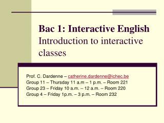 Bac 1: Interactive English Introduction to interactive classes