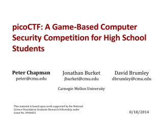 picoCTF: A Game-Based Computer Security Competition for  High  School Students