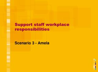Support staff workplace responsibilities