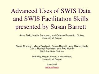 Advanced Uses of SWIS Data and SWIS Facilitation Skills presented by Susan Barrett