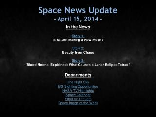 Space News Update - April 15, 2014 -