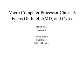 Micro Computer Processor Chips: A Focus On Intel, AMD, and Cyrix