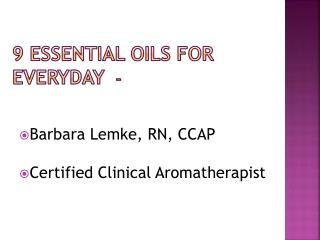 9 Essential Oils for      Everyday
