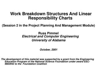 Work Breakdown Structures And Linear Responsibility Charts