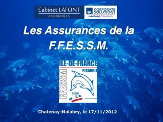 Les Assurances de la  F.F.E.S.S.M.