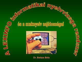 Dr. Balázs Béla
