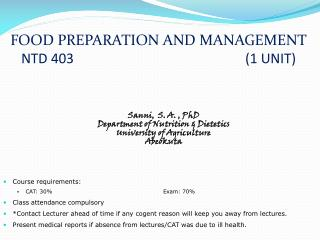 FOOD PREPARATION AND MANAGEMENT NTD 403 						(1 UNIT)