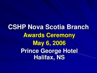 CSHP Nova Scotia Branch