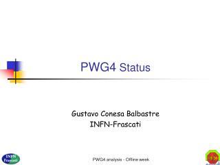PWG4  Status