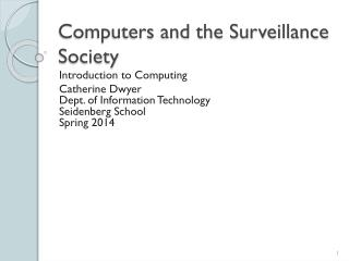 Computers and the Surveillance Society