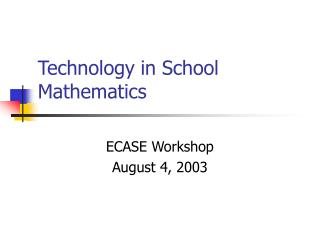 Technology in School Mathematics