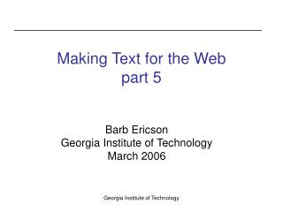 Making Text for the Web part 5