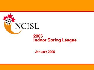 2006 Indoor Spring League