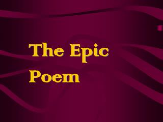 The Epic Poem