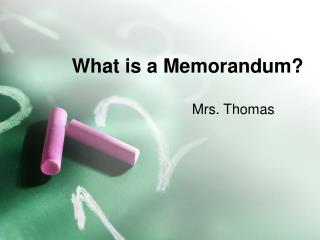What is a Memorandum?