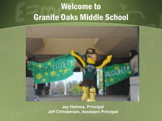 Welcome to  Granite Oaks Middle School