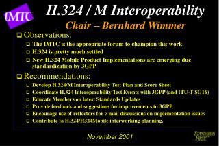 H.324 / M Interoperability Chair – Bernhard Wimmer