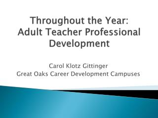 Throughout the Year: Adult Teacher Professional Development