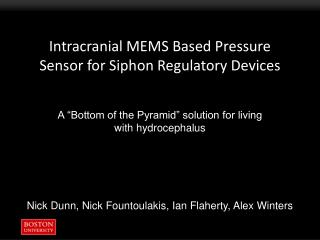 Intracranial MEMS Based Pressure Sensor for Siphon Regulatory Devices