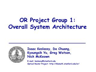 OR Project Group 1: Overall System Architecture