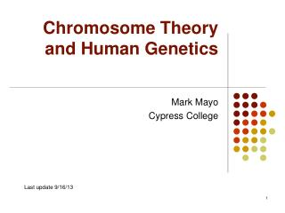 Chromosome Theory and Human Genetics