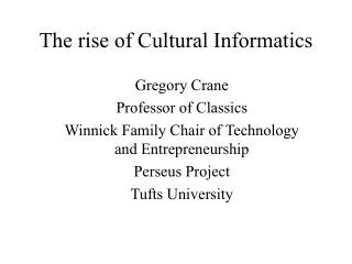 The rise of Cultural Informatics