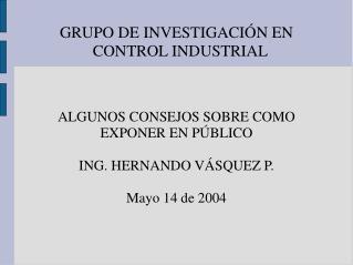 GRUPO DE INVESTIGACIÓN EN CONTROL INDUSTRIAL